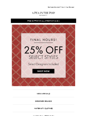 25% off select styles is almost over