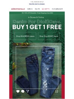 Aeropostale - Buy 1, Gift 1 FREE Jeans 👖🎁