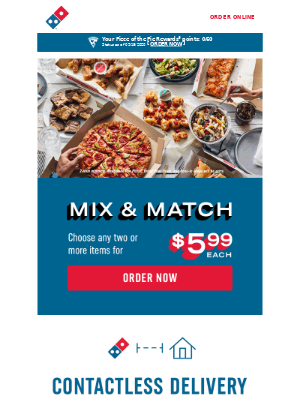 Domino's Pizza - Two or more items for $5.99 each sounds like a deal to us 🍕