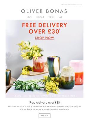 Oliver Bonas - Free delivery over £30 | Spring refresh