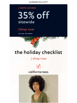 Current Elliott - Gifts Made Easy + 35% Off Ends Tomorrow