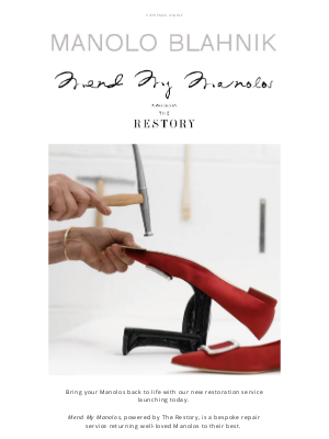 Manolo Blahnik - Introducing Mend My Manolos, Powered by The Restory