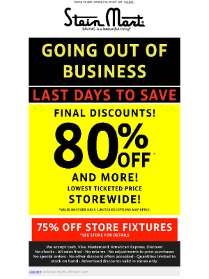 Stein Mart - Final going out of business discounts!