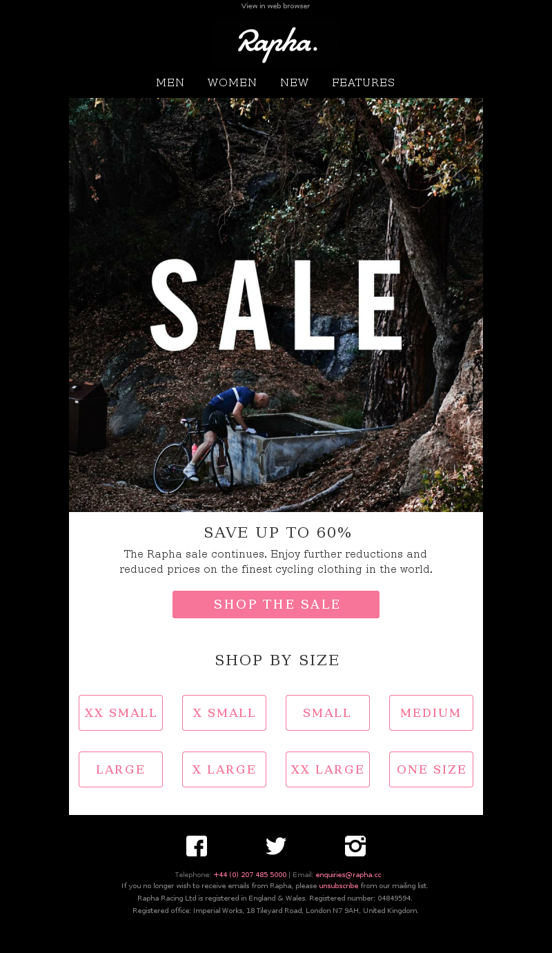 Now up to 60% off. View in web browser Rapha Men Women New Features Save up