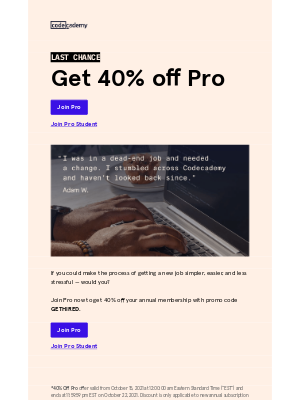 Codecademy - Today's your last chance...