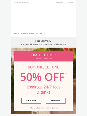 Maurices - BOGO 50% off jeggings, 24/7 tees & tanks 🙌