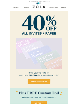 40% off invites and save the dates? You got it.