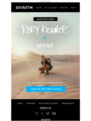 MVMT Watches - CLAIM FIRST ACCESS   Rory Kramer x MVMT