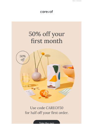 Care of - Take 50% off your first month
