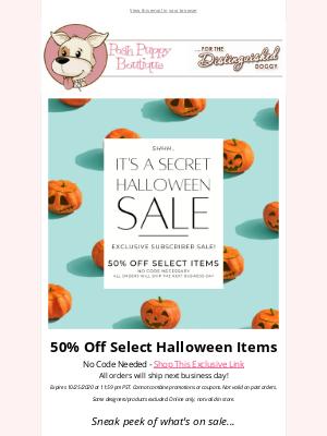 Posh Puppy Boutique - Shhh...50% off Secret Halloween Sale!