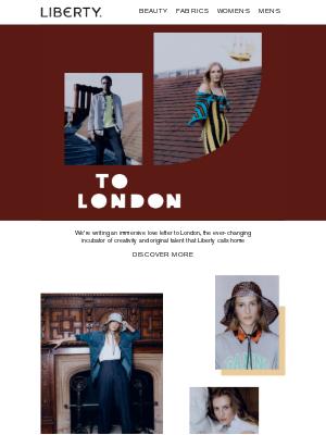 Liberty London (UK) - To London