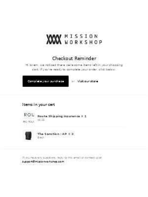 Checkout Reminder // MISSION WORKSHOP