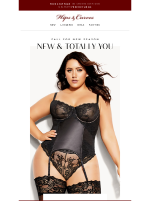 Hips and Curves - New & Totally You | $18* Selected Sleepwear & Bras