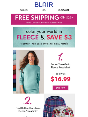 BLAIR - Prices are falling on casual, comfortable FLEECE!