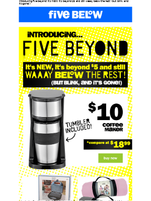 five beyond is HERE!