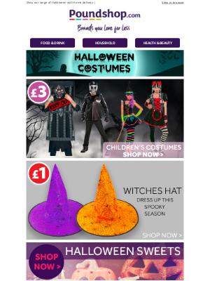 Poundshop - 🎃 Trick or treat yourself this Halloween... Shop Now!