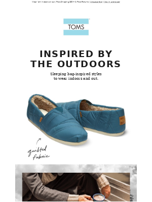Classics & slippers inspired by outdoor adventures