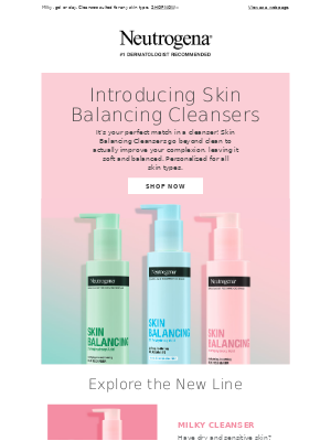 Neutrogena - Meet your perfect match with NEW Skin Balancing Cleansers.