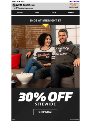 NHL - ENDS TONIGHT: 30% Off All Orders!