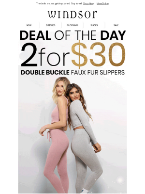 Windsor Fashions - Deal of the Day ❣️ 2 for $30 Slippers