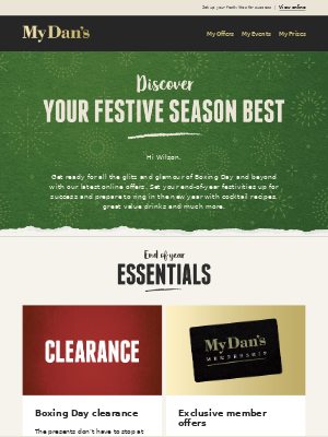 Hi Wilson - The festive season continues... Pick up your end of year essentials!