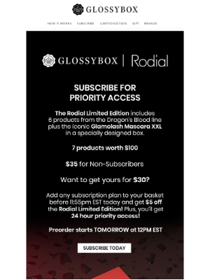 Glossybox - Subscribe by 11:55pm TONIGHT for Rodial priority access!