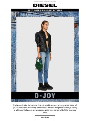 A New Slim Denim   Introducing D-Joy