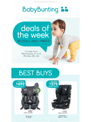 Baby Bunting (AU) - Hi , check out these deals of the week