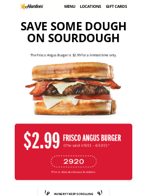 Hardee's - Save on Sourdough Frisco Angus Burger