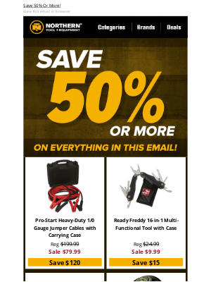 Northern Tool + Equipment - Save 50% Or More On Everything In This Email!
