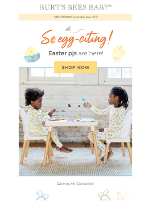 Burt's Bees Baby - Just hatched! Easter PJs! 🐥
