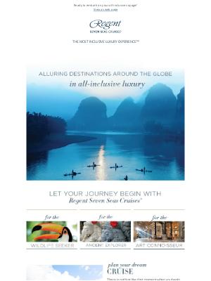 Regent Seven Seas Cruises - Discover Your Dream Destination