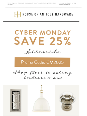 House of Antique Hardware - Cyber Monday Savings Inside!