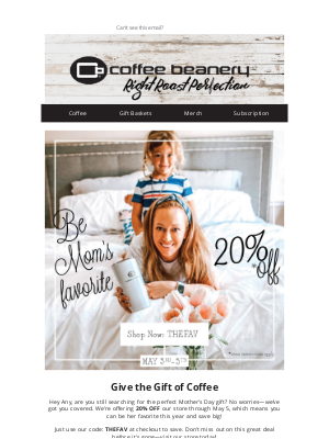 Coffee Beanery - Celebrate Mother's Day With 20% Off Your Order! 🎉