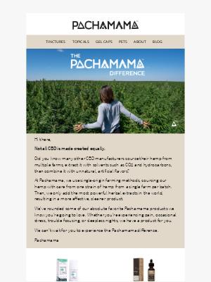 Pachamama - The Pachamama difference.