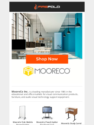 FireFold - MooreCo Inc.  Evolving Educational and Office Space Design