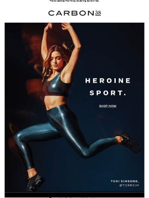 Heroine Sport is back.