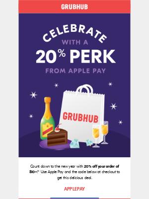 GrubHub - 20% off Perk to celebrate 2021 🥂