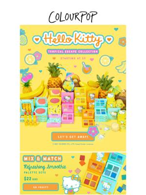 ColourPop Cosmetics - A TROPICAL ESCAPE with HELLO KITTY x COLOURPOP🍍🥥💕