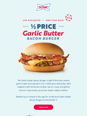 Sonic Drive-In - Guess What's Back and Half Price?