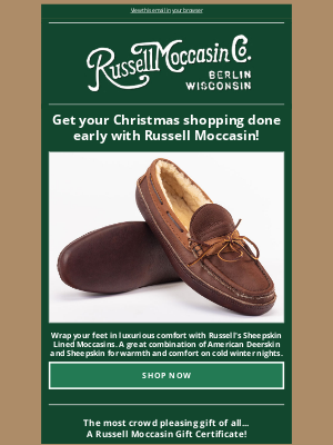 Russell Moccasin Co. - Get your Christmas shopping done early with Russell Moccasin!