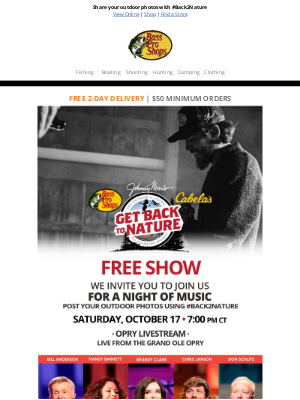 Bass Pro Shops - You're invited to join us live from the Opry TONIGHT!