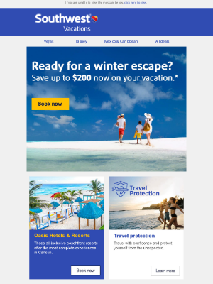 Southwest Vacations - Save up to $200 on your next winter escape