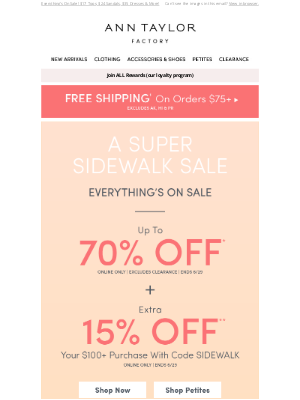 Ann Taylor - A SUPER SIDEWALK SALE: Up To 70% Off + Extra 15% Off $100+