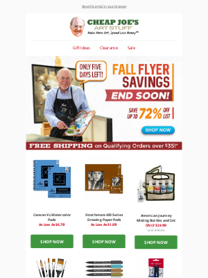 Cheap Joe's Art Stuff - Last Chance to Save up to 72% Off with Fall Flyer Savings!
