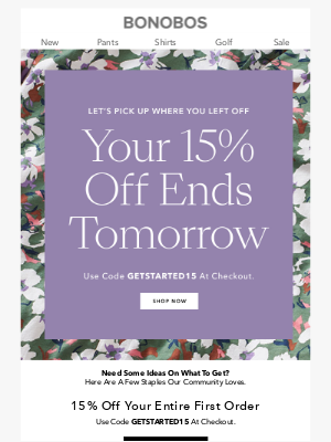 Bonobos - Reminder: Your 15% Off Ends Tomorrow