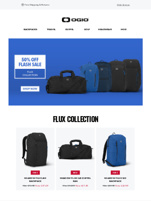 Ogio - Tomorrow Will Be Too Late! 50% Off The Entire Flux Collection Ends Tonight