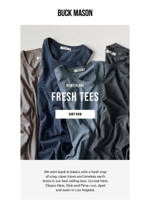 New Hues, Same Favorite T-Shirt