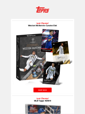 The Topps Company - Last Chance | Weston McKennie - 'What it takes'