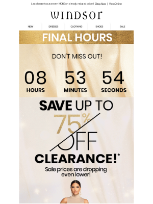Windsor Fashions - FINAL HOURS ⏳ Up to 75% OFF Clearance